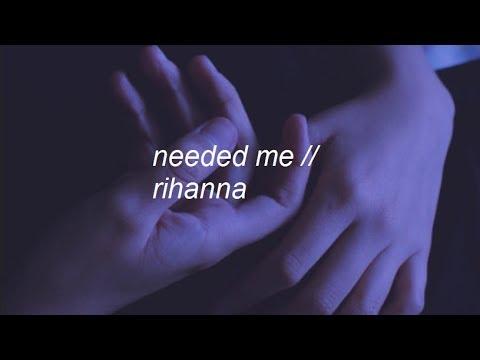needed me || rihanna lyrics