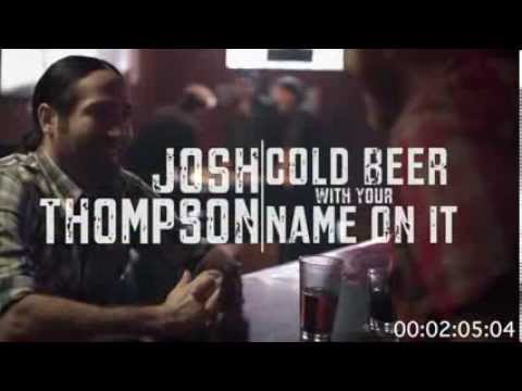 Josh Thompson Previews New 'Cold Beer With Your Name on It' Video