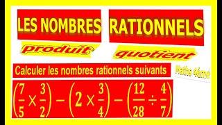 Maths 4ème - Les nombres rationnels Produit et Quotient Exercice 24