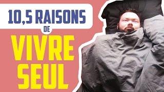 Video 10,5 RAISONS DE VIVRE SEUL - Daniil le Russe MP3, 3GP, MP4, WEBM, AVI, FLV Mei 2017