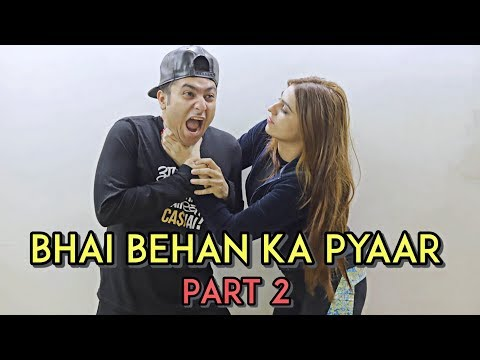 Bhai Behan Ka Pyaar - Part 2 | Harsh Beniwal