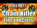 ★Black Ops 2: CHAIN KILLER - Tips and Tricks! (Call of Duty BO2 Multiplayer)