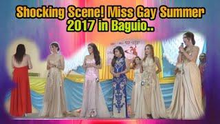 Video SHOCKING SCENES at Miss Gay Summer Queen 2017 in BAGUIO CITY MP3, 3GP, MP4, WEBM, AVI, FLV Juni 2018