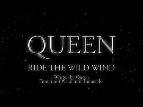 Ride the Wild Wind (1992) (Song) by Queen