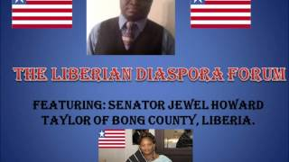 The Liberian Diaspora Forum(LDF) With Bong County Senator, Jewel Howard Taylor-1st Show