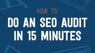 How to Do an SEO Audit in 15 Minutes or Less with David McSweeney [AMS-02]