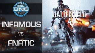 Video Battlefield 4 -  InFamous vs. Fnatic - ESL One Summer 2015 European Cup #1 MP3, 3GP, MP4, WEBM, AVI, FLV Mei 2019