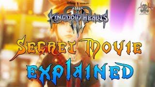 Kingdom Hearts 3 Secret Movie EXPLAINED! (The Next Kingdom Hearts Game)