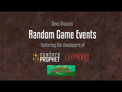Devs Discuss: Random Events