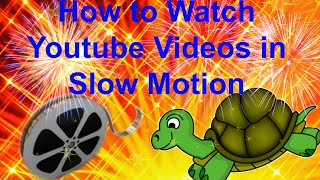 How to Watch Youtube Videos in Slow Motion  How to Watch Videos in Slow Motion on Youtube is a how to video that shows you how to slow down or speed up Youtube videos.https://youtu.be/JlgcLunF740https://www.youtube.com/channel/UCFBxyLMer62Dr4cmdMeQP4A