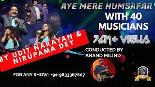 Video Aye Mere Humsafar I Aamir Khan I Udit Narayan Live with 40 Musicians I Nirupama I Anand Milind Live download in MP3, 3GP, MP4, WEBM, AVI, FLV January 2017