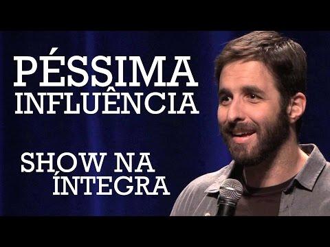 Rafinha Bastos em Péssima Influência (show completo)