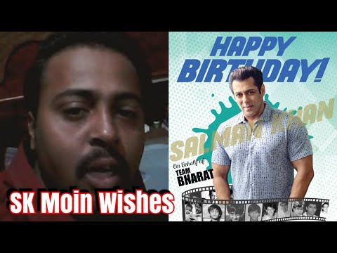 Happy birthday messages - SK Moin Wishes Happy Birthday To SALMAN KHAN