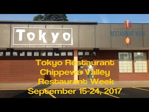 Tokyo Japanese Restaurant - Chippewa Valley Restaurant Week - Eau Claire WI - Sept 2017