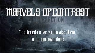 Video Marvels of Contrast - Insurrection