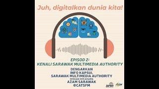 Info Kapsul Episod 2: Kenali Sarawak Multimedia Authority (SMA) (IBAN)