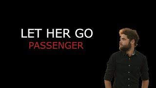 Video Passenger - Let her go. |  [Lyrics + Sub español] MP3, 3GP, MP4, WEBM, AVI, FLV Oktober 2018