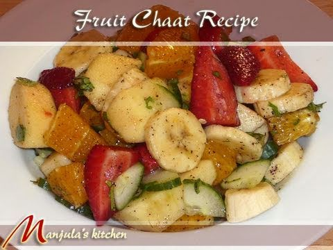 Fruit Chaat, Indian Fruit Salad Recipe by Manjula