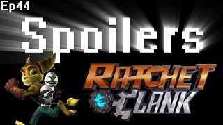 Spoilers - Ratchet & Clank