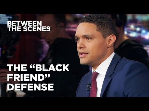 """The """"Black Friend"""" Defense - Between the Scenes 