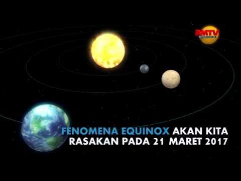 Tak Perlu Khawatir Fenomena Equinox 21 Maret