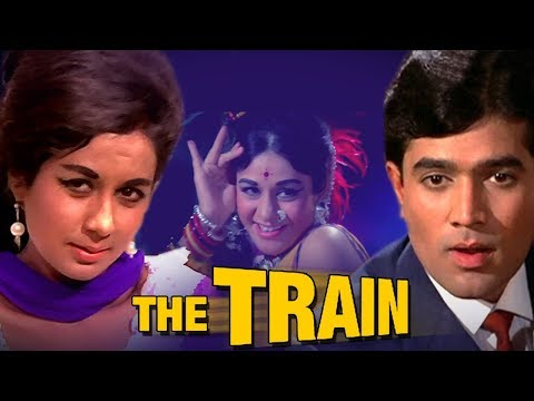 The Train (1970) Full Hindi Movie | Rajesh Khanna, Nanda, Helen, Madan Puri