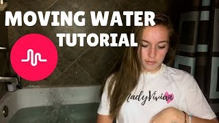 Moving WATER on its own Musical.ly Tutorial