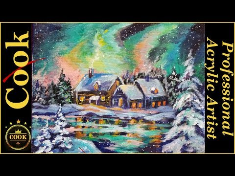 Cabin Among Northern Lights an Acrylic Painting Tutorial for Beginners