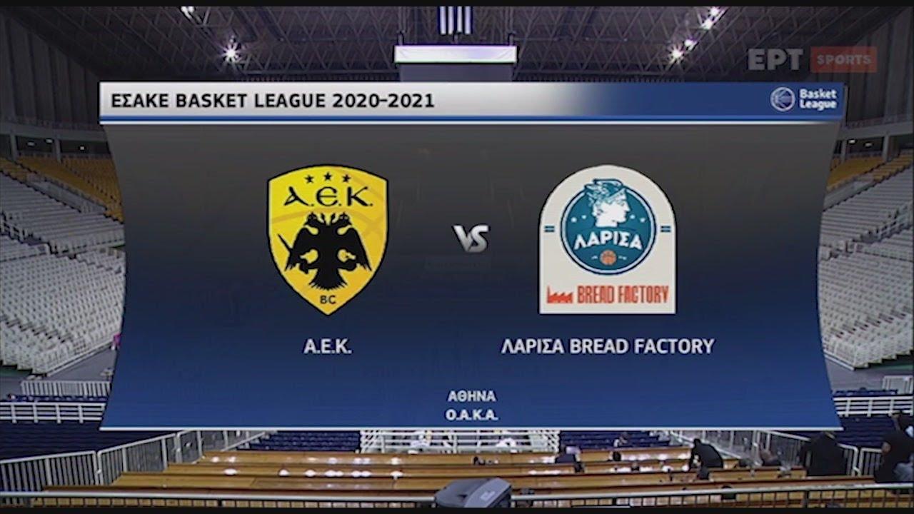 Basket League : ΑΕΚ – Λάρισα | 31/10/2020 | ΕΡΤ