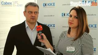 Интервью руководителя предприятия специально для Ruscable