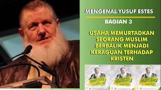 Video Yusuf Estes kalah debat tentang Kitab dan Ketuhanan jadi tertarik pada Islam MP3, 3GP, MP4, WEBM, AVI, FLV Mei 2018