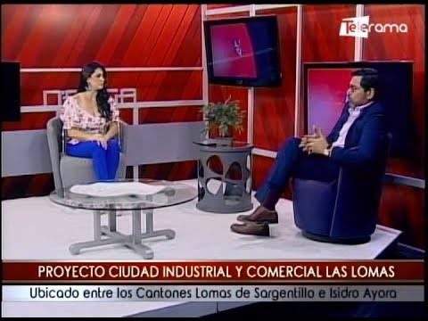 Proyecto ciudad industrial y comercial Las Lomas ubicado entre los cantones Lomas de Sargentillo e Isidro Ayora