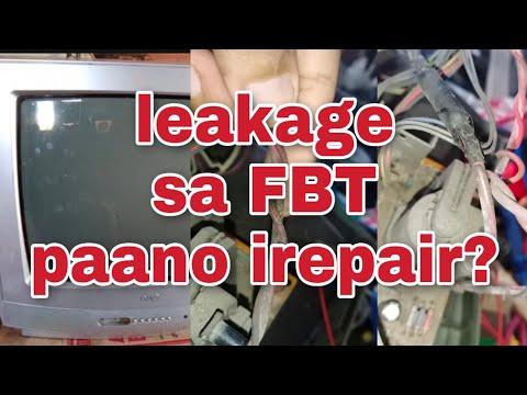 leakage sa FBT paano irepair?