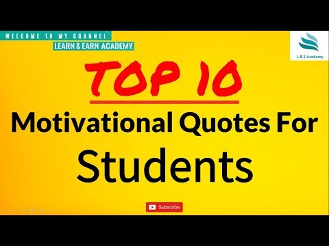 Encouraging quotes - Top 10 Motivational Quotes for Students ?