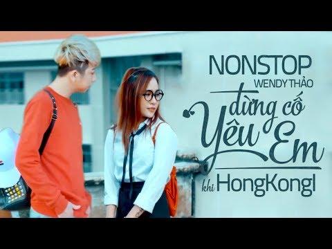 Nonstop Việt Mix - Liên Khúc Remix Bass Cực Hay 2018 của Wendy Thảo - Nghe Là Phê - Thời lượng: 32 phút.