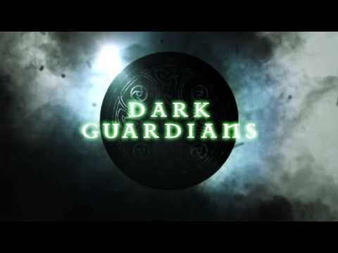 Dark Guardians - Video