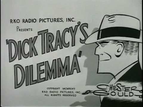 Dick Tracy's Dilemma (1947) [Crime] [Action]