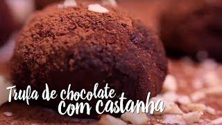 Experimente – Trufa de chocolate com castanha
