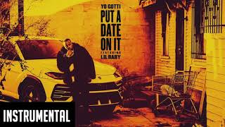 Yo Gotti  - Put a Date On It ft. Lil Baby FULL INSTRUMENTAL (Reprod. Talk-Ink Kid)