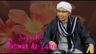 Video Sayyidatina Fatimah Az Zahra | Buya Yahya MP3, 3GP, MP4, WEBM, AVI, FLV Mei 2019
