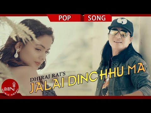 (New Nepali Pop Song 2075/2018   Jalai Dinchhu Ma ..4 min 51 sec)