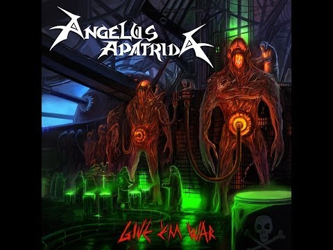 Angelus Apatrida - Give 'Em War [Full Album] 2007