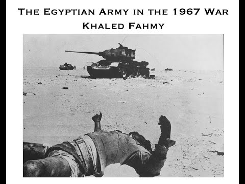 The Egyptian army in the 1967 War: A lecture delivered on 6 May 2020 in the EUME BERLINER SEMINAR