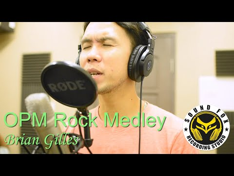 Opm Rock Medley | Brian Gilles cover
