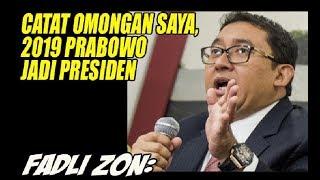 Video Fadli Zon Catat Omongan Saya, Prabowo jadi Presiden di 2019 MP3, 3GP, MP4, WEBM, AVI, FLV Juli 2018