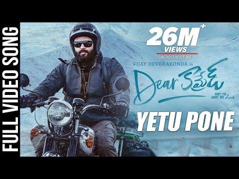 Dear Comrade Video Songs - Telugu   Yetu Pone Video Song   Vijay Deverakonda   Rashmika