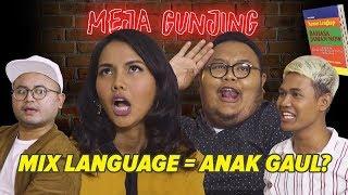 Video MEJA GUNJING - MIX LANGUAGE = ANAK GAUL? MP3, 3GP, MP4, WEBM, AVI, FLV Januari 2019