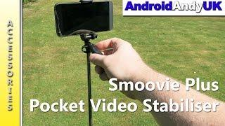 Smoovie Plus - Pocket Video Stabiliser (Kickstarter)