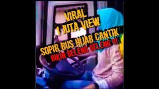 Video Telolet Driver Cantik Hijaber Jetbus SHD @GALERI BUS INDONESIA MP3, 3GP, MP4, WEBM, AVI, FLV Desember 2018