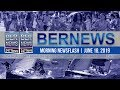 Bernews Newsflash For Tuesday, June 18, 2019